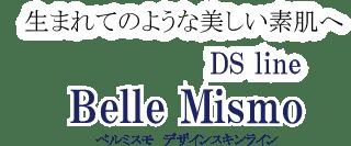 生まれてのような美しい素肌へ Belle Mismo Dr's line